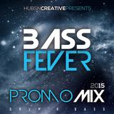 Bass Fever#5 Promo Mix 2015