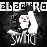 The Electro Swing Revolution - Mix by DJ DeniZ