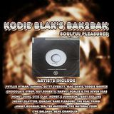 Kodie Blak's Bak 2 Bak Soulful Pleasures 4th Feb 2016