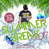 Hotta Music presents: Summer Break 2017