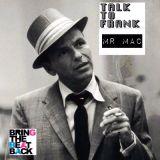Talk To Frank.. (Mini Mix) - Mr Mac