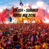DJKU$H - Summer House Mix 2016