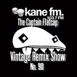 KFMP: Vintage Remix Show - Show 90 -12-10-2016