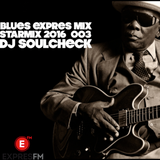 Blues house 001 . . Forum by Tonya Graves mix ( Expres 90.3 fm ) . . Dj Soulcheck 2016