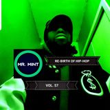 MR. MINT - RE-BIRTH OF HIP-HOP VOL.57