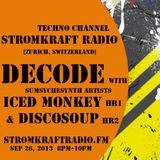 Decode w/ Iced Monkey ft Discosoup [Stromkraft Radio]