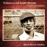 Tribute To Gil Scott Heron : Covers & Samples Vol.1