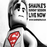 DJ SHAUN E'S SUNDAY SESSION LIVE ON WWW.SUNRISEFM.CO.UK 10.03.2019 20.00-22.00