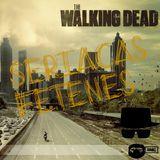 Seriacas Fetenes S01E02 - THE WALKING DEAD