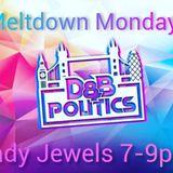Lady Jewels Meltdown Monday Debut Show