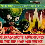 Psy-Fi Radio presents The Plan-It Man in Ultra-Galactic Adventures in the Hip-Hop Multiverse