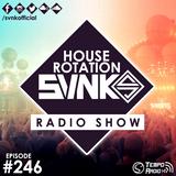 House Rotation EP #246