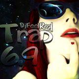 Dj Feel Real - Trap 6.9