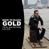BACK TO BLACK GOLD - Pure Vinyl Mix