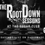 Root Down Session Live from The Sugar Club - 29/11/13