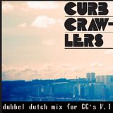 Mix For Curb Crawlers