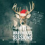 Warehouse Sessions #11: Lazer Mike / Whitenoise