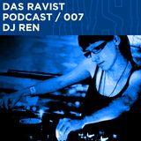 Das Ravist Podcast / 07 – DJ Ren