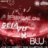 DéJà-Vu x BLU - Live @ Airbeat One Clubtour #8 (Garage, Lueneburg)