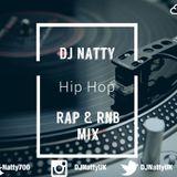 DJ Natty- Hip Hop RnB & Rap Mix