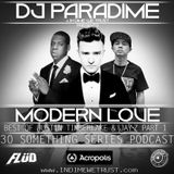 Best of Justin T. and Jay-Z Part 1. Modern Love. DJ Paradime