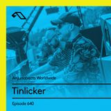 Anjunabeats Worldwide 640 with Tinlicker