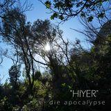 """die apocalypse - """"hiyer"""" (2018)"""