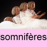 Somnifères