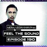 Meraj Uddin Khan Pres. Feel The Sound Ep. 190 (Emotional Special)