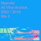 All Vinyl Archives 2002-2016 - MIX 5