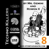 Techno Killers by Mr Gemini and Rowen X-vol8_Special Guest LILITH (Georgia)