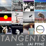 Tangents #12 - The Best of Tangents So Far with Jai Pyne on Frission Radio