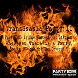 TransSsasla Party 2 (July 2th, 2013)