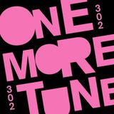 One More Tune 302 - Dicky Guest Mix