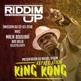 Riddim Up #19 - SPECIAL KING KONG - Avec Malik Boulibaï, Ras Belix et Livity
