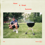 Have A Great Summer - Volume One