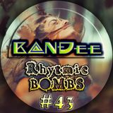 B@NĐee - ✪ Rhytmic BOMBS #43 ✪