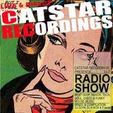 CATSTAR RECORDINGS RADIO SHOW 117