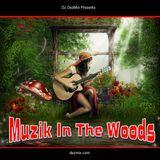 DJ DezMix :: Muzik In The Woods