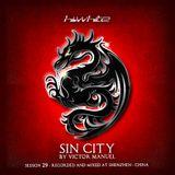Hi White presents Session Twenty Nine - Sin City mixed by Victor Manuel