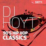 DJ Hoyt 90's Hip Hop Classiks-Set1