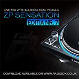 ZP Sensation - Editia Nr. 7 ( Live Mix on Radio OK )