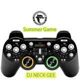Summer Game (dj-set) - NECK GEE