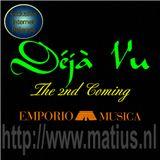 Emporio Musica presents Deja Vu (The 2nd Coming)