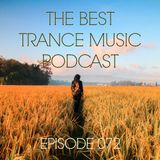 The Best Trance Music Podcast 072