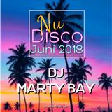 (Mix) DJ Marty Bay - Nu Disco Juni 2018