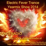 Electric Fever Trance Yearmix Show 2014 Mixed By DJTOn