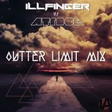 Illfinger vs Atroce - Outter Limit Mix - (back 2 back)