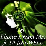 Elusive Dream Mix Vol. 6 ft. DJ Jingwell