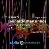 Emissão 5 - Eventos Astrológicos de Abril 2014 // Rádio Contrato Cósmico